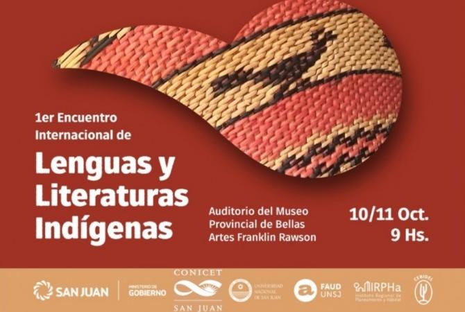 San Juan será sede del Primer Encuentro Internacional de Lenguas y Literaturas Indígenas