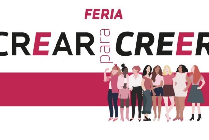 'Crear para Creer', la feria que muestra a mujeres emprendedoras